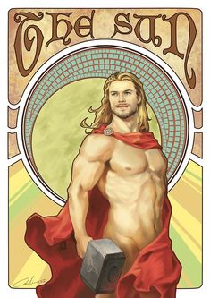Fan Art: The Avengers are Surprisingly Fitting as Cool Tarot Cards | The Sun: Thor - Apollo Key words: Life, Energy, Growth, Clarity, Vibrancy, Understanding, Illumination, and Breaking Through