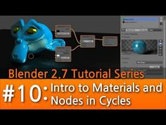 Blender 2.7 Tutorial # 10 : Intro to Materials & Nodes in Cycles #b3d - YouTube