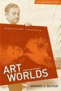 Becker, H. S. 2008/1982. Art worlds: 25th anniversary edition. Berkeley, CA: University of California Press.