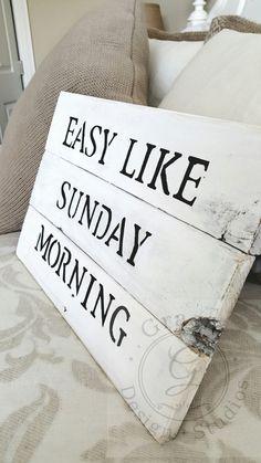 Easy like sunday morning sign, white pallet sign, wooden signs, pallet art, neutral home decor  Etsy listing at https://www.etsy.com/listing/251686155/pallet-art-rustic-home-decor-pallet-art