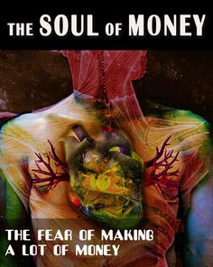 How and why was the programming of humans deliberately designed to trigger this fear?  Under what circumstances will this fear of money be activated?  Why do people change so much when they or their families come into a lot of money?...