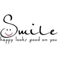 :-) Ow, this is true, because when you smile I see it is good for my soul. Did you ever look yourself in the mirror when you smile 😊 Happy Quotes, Great Quotes, Quotes To Live By, Positive Quotes, Motivational Quotes, Inspirational Quotes, Happiness Quotes, I Smile Quotes, Smile Sayings