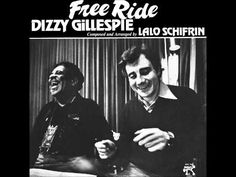 Dizzy Gillespie & Lalo Schifrin - Free Ride (1977) Full Album - YouTube