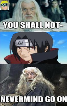 Never... EVER, tell Itachi what to do.