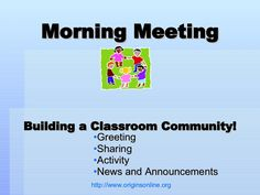 morning-meeting-greetings by Mandie Funk via Slideshare