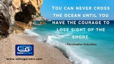 You can never cross the ocean until you have the courage to lose sight of the shore. – Christopher Columbus #SalesGarners #Monday #mondaythoughts #MondayMotivation #businessgrowth #Marketing #marketingdigital #Busniess #DigitalMarketing #GrowthHacking #success Christopher Columbus, Business Quotes, Monday Motivation, Never, Digital Marketing, Lost, Success, Ocean, Thoughts
