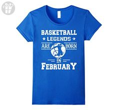 Womens Basketball Legends Are Born In February Birthday Gift T-shir XL Royal Blue - Birthday shirts (*Amazon Partner-Link)