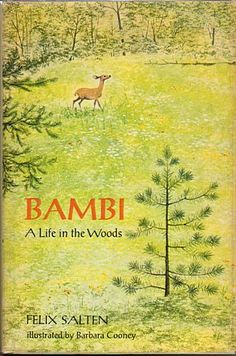 Bambi: A Life in the Woods, written by Felix Salten, illustrated by Barbara Cooney