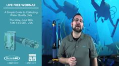 Free Live Webinar - June 26th at 1:00 EDT 'A Simple Guide to Collecting Water Quality Data'. A combined YSI and WaterLOG webinar.
