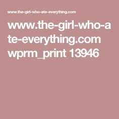 www.the-girl-who-ate-everything.com wprm_print 13946
