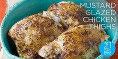 This simple, but delicious, recipe is a 21DSD favorite! Serve it with some mashed cauliflower and a green salad and reheatthe leftovers (if there are any!) for breakfast. Mustard-Glazed Chicken Thighsfrom The 21-Day Sugar Detox grain-free • gluten-free•dairy-free • refined sugar-free PREP TIME: 25 min COOK TIME:45 min SERVINGS:6-8 ingredients: 1/4 cup melted unsalted butter