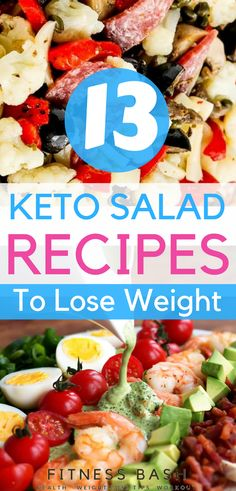 Low carb keto salad recipes to be in ketosis. Ketogenic diet is delicious with these 13 easy keto salad ideas.