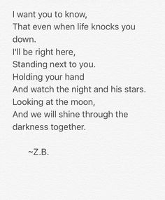 Even when life knocks you down... ~Z.B.