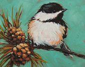 """Chickadee Painting, 6x6"""" original oil painting on panel, bird paintings, bird art, paintings of Chickadees, pinecones by LaveryART?♥♥"""
