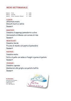 Ecco anche il menù della settimana...Ristorante Porta Verzasca...buon appetito😉