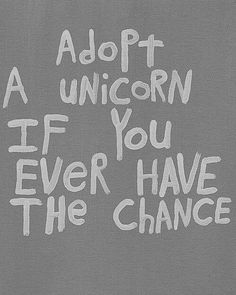 Adopt a unicorn <3