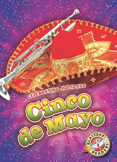 "The name of this Mexican holiday gives away the date it is always celebrated. Cinco de Mayo means ""fifth of May"" in Spanish. This title gives young readers a history lesson about the Battle of Puebla, the fight the holiday honors, while also showing off festive Cinco de Mayo gatherings. Blastoff! Level: 2 Reading Level: Grade 1 Interest Level: K- Grade 3 Word Count: 294 Pages: 24"