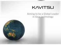 Kavitsu is one of India's largest gear box manufacturer. The range includes Planetary gear box, Helical gearbox, Worm and worm wheel, Bevel gear drive. Kavitsu is also one of leading supplies for Sugar machinery, which includes crystallisers, crystallizer drives, mill drives, elevator drives. Kavitsu also supplies to Steel industries as well as cement and paper industry. Kindly visit www.kavitsu.com for more details.