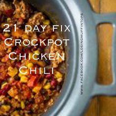 21 Day Fix - Crockpot Chicken Chili Click on pic for recipe!
