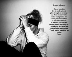 Runner's Prayer - this is awesome, although I'm not a runner, I have found myself praying that my workout would bring glory to God, like any other part of my life.