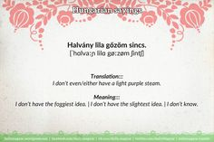 Beautiful Words, Hungary, Languages, Fun Stuff, Meant To Be, Jokes, English, Teaching, Sayings