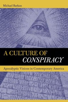 A Culture of Conspiracy: Apocalyptic Visions in Contemporary America (Comparative Studies in Religion & Society) by Michael Barkun http://www.amazon.co.uk/dp/0520238052/ref=cm_sw_r_pi_dp_V669ub0HVGZZ4