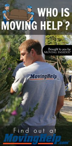 Need help moving? Meet Moving Help®!