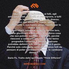 Epocale. #citazioni #dariofo #motivazione #pensiero #parolesante #saggio #italianblogger #applecomputer #thinkdifferent