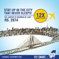 Experience Mumbai in all its glory. Fly to Mumbai from Jaipur fares starting at Rs. 2974. Book Now – www.GoAir.in