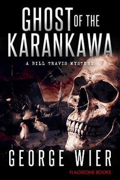 What are these shrieks in the night in the small, historic Texas Gulf Coast town of Anahuac, and what is the Ghost-killer? Worse yet, why is the last person to hear the shriek dead, his body now as devoid of moisture as a 3,000 year-old mummy?   GHOST OF THE KARANKAWA is the tenth book in the Bill Travis Mystery series.