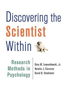 Discovering the Scientist Within: Research Methods in Psychology