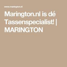 Marington.nl is dé Tassenspecialist! | MARINGTON