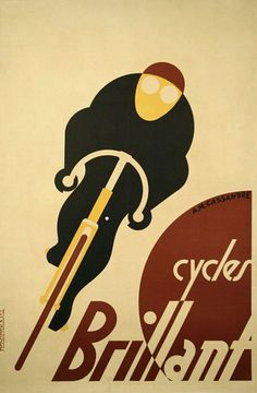 Art deco - Adolphe Mouron Cassandre, poster for Cycles Brillant, France. Retro Poster, Vintage Posters, Atelier Theme, Pub Vintage, Vintage Italian, Most Famous Artists, Bike Poster, Vintage Cycles, Kunst Poster