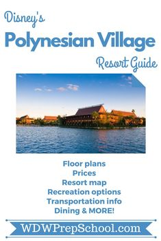 Everything you want to know about Disney's Polynesian Village Resort: Floor plans, maps, recreational activities, transportation information, + MORE! | #disneyresorts #polynesian #disneyworld