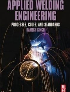 Applied Welding Engineering Processes Codes and Standards free download by Singh Ramesh Prasad ISBN: 9780128041765 with BooksBob. Fast and free eBooks download.  The post Applied Welding Engineering Processes Codes and Standards Free Download appeared first on Booksbob.com.