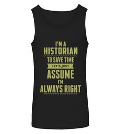 Job tank top  Historian shirt, Historian mug, Historian gifts, Historian quotes funny #Historian #hoodie #ideas #image #photo #shirt #tshirt #sweatshirt #tee #gift #perfectgift #birthday #Christmas