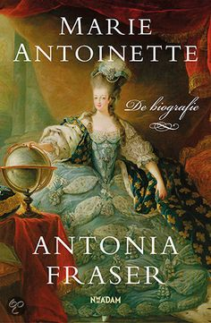 'Marie Antoinette; the biography' by Antonia Fraser