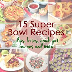 15 Super Bowl Recipes: Dips, Bites, Crock Pot Recipes and More #dip #dips #slowcooker #crockpot @Iowa Girl Eats | Iowagirleats.com