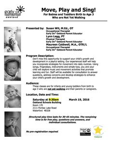 Move, Play and Sing! For Babies and Toddlers Birth to Age 3 Who are Not Yet Walking