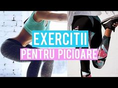 EXERCITII PENTRU PICIOARE / ANTRENAMENT ACASA / Home Workout Routine [HD] - YouTube