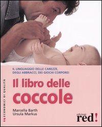 Prezzi e Sconti: Il #libro delle coccole  ad Euro 8.50 in #Libro #Libro