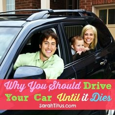 Why You Should Drive Your Car Until It Dies - Sarah Titus. Great tips. Ways To Save Money, Money Tips, Money Saving Tips, Budgeting Finances, Budgeting Tips, Car Loans, Financial Tips, Financial Peace, Frugal Tips