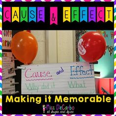 Cause & Effect: Making It Memorable! An engaging, interactive lesson for teaching cause and effect to Kindergarten, first, and second grade students
