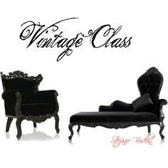 Vintage Class, created by stefanie-bodkin on Polyvore, Im in love with anything vintage. specially furniture
