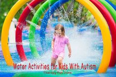 Therapy Fun Zone: 4 Water Activities for Kids with Autism. Pinned by SOS Inc. Resources. Follow all our boards at pinterest.com/sostherapy/ for therapy resources.
