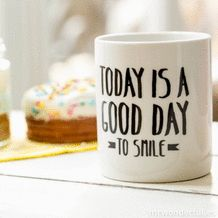 Mug Today is a good day to smile - Twicy Store