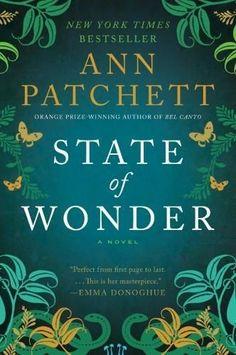 State of Wonder -by Ann Pachett ⭐⭐⭐⭐⭐