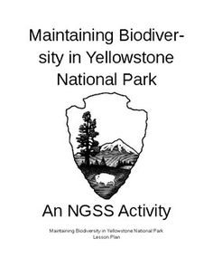 Ngss technological devices using electromagnetic waves project hs maintaining biodiversity in yellowstone national park activity and lesson planthis 3 day lesson plan addresses the fandeluxe Choice Image
