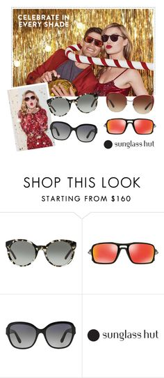 """""""Celebrate in Every Shade with Sunglass Hut"""" by sunglasshut ❤ liked on Polyvore featuring Tory Burch, Oakley, Michael Kors and Dolce&Gabbana"""