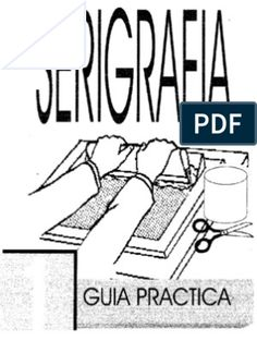 Intorduccion a La Serigrafia - Curso, Manual, Tutorial de Estampado Textil Screen Printing Machine, Puff Paint, Photoshop Actions, Textile Art, Diy Clothes, Stencils, Paper Crafts, Reading, Sports